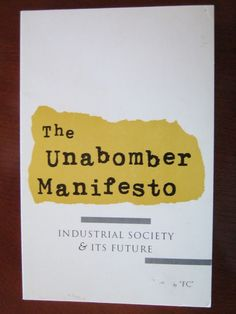 Unabomber Manifesto by FC aka Ted Theodore Kaczynski 1995 Stated First Edition