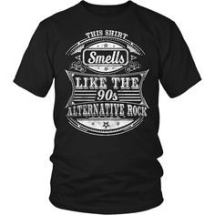 Smells Like The 90's Alternative Rock T-Shirt