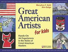 Great American Artists for Kids: Hands-On Art Experiences in the Styles of Great American Masters (Bright Ideas for Learning (TM)) by MaryAnn F. Kohl http://www.amazon.com/dp/0935607005/ref=cm_sw_r_pi_dp_34LBvb1K3C76D