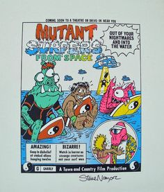 T&C Surf Designs Mutant Surfers from Space Proof Print Signed by Steve Nazar