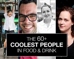 The+60+(Plus)+Coolest+People+in+Food+&+Drink+