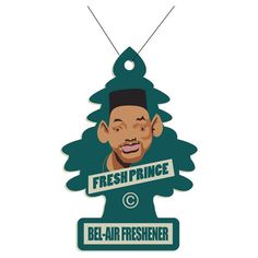 oooh i've always wanted a will smith scented car freshener!