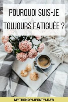 Why am I always tired? My Trendy Lifestyle Grosse Fatigue, Always Tired, Positive Attitude, Food Videos, Feel Good, Healthy Life, Vitamins, Health Fitness, Lifestyle