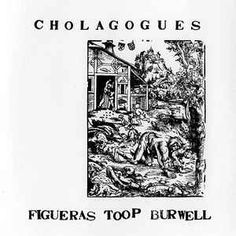 Figueras*, Toop*, Burwell* - Cholagogues (CD, Album) at Discogs