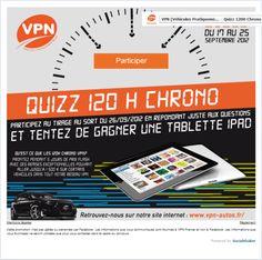 Gagnez un Ipad avec le quizz des 120h Chrono de VPN !