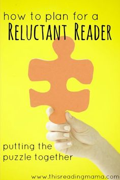 How to Plan for a Reluctant Reader: Putting the Puzzle Together ~ LOADS of resources and tips for reluctant and struggling readers | This Reading Mama
