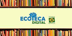 Biblioteca online disponibiliza gratuitamente três mil obras sobre meio ambiente