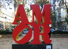 How To Say 'I Love You' in Spanish: Sculpture by Robert Indiana in Valencia, Spain