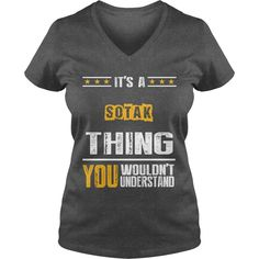 It's A SOTAK Thing,You Wouldn't Understand T-shirt #gift #ideas #Popular #Everything #Videos #Shop #Animals #pets #Architecture #Art #Cars #motorcycles #Celebrities #DIY #crafts #Design #Education #Entertainment #Food #drink #Gardening #Geek #Hair #beauty #Health #fitness #History #Holidays #events #Home decor #Humor #Illustrations #posters #Kids #parenting #Men #Outdoors #Photography #Products #Quotes #Science #nature #Sports #Tattoos #Technology #Travel #Weddings #Women