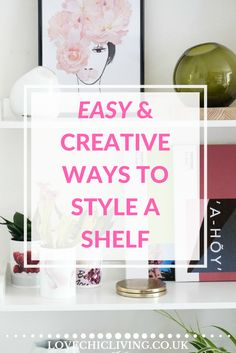 Ideas And Tips On How To Style Your Shelves Using Quirky And Unusual Photo Products