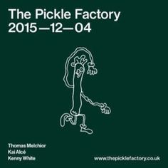 The Pickle Factory with Thomas Melchior, Kai Alce, Kenny White at The Pickle Factory, 13-14 The Oval, London, E2 9DT, UK on Dec 4, 2015 to Dec 5, 2015 at 10:00pm to 6:00am, Perlon affiliate, Aspect Music boss, minimal house pioneer: Thomas Melchior is all these things and more. A protegee of legendary producer Baby Ford,  URLs: Tickets: http://atnd.it/35686-0 Inquiries: http://atnd.it/35686-1  Category: Nightlife  Price: First Release £10