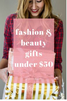 Fashion and Beauty Gifts for Her Under $50 | Affordable Gift Ideas for Fashionistas and Beauty Lovers | Gift Ideas under $50