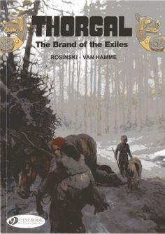 The Brand of Exiles: Vol. 12 (Thorgal) by Jean van Hamme http://www.amazon.in/dp/1849181365/ref=cm_sw_r_pi_dp_ucz9wb0XX31Z9