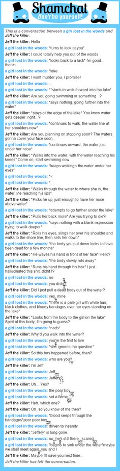 A conversation between Jeff the killer and a girl lost in the woods