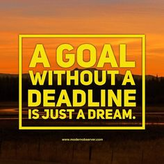 A goal without a deadline is just a dream.  #quotes #quoteoftheday #qotd #lifequotes #motivationalquotes #inspirationalquotes #instaquote #seizetheday #certifiedlifecoach 	#dailyaffirmation #doer #makeithappen #empower #productivity #focused #overwhelmed #stressed #simplify #taskmanagement #organized #todolist #entrepreneur #entrepreneurship #marketing #branding #business #smallbiz #success #coach #coaching