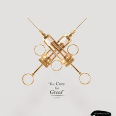 The Cure for Greed - Diddo - Artist & Designer#The-Cure-for-Greed#The-Cure-for-Greed