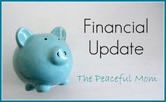 June Financial Update--The Peaceful Mom