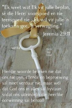 . Sympathy Card Messages, Condolence Messages, Condolences, Beautiful Bible Quotes, My Redeemer Lives, Afrikaanse Quotes, Light Of The World, My Prayer