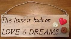 this home is built on love and dreams - Pesquisa Google