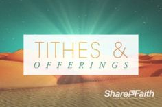 The Tithes and Offerings portion of the service also upholds the desert theme of Lent in this religious service background video. #Sharefaith #Easter #EasterMedia #Faith #ChurchMedia  #Lent #VideoLoop