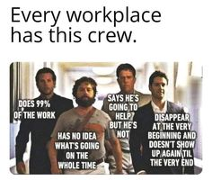 Okay, fess up! I'm totally the one who does of the work. Oh how I'd love to be the disappearing one that rocks back up at the end. Pms Humor, Stress Humor, Life Humor, Hump Day Humor, Monday Humor, Morning Humor, Thursday Humor, Dentist Humor, Medical Humor