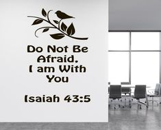 Isaiah 43:5 Bible Wall Decal, Bible Quote Decor, Do Not Be Afraid Quote Decal, Prayer Wall Decal, Bible Verse Inspirational Decal, nm158 #bibleverse #biblestudy #inspirationalquotes #inspirationaldecals #memes #memesdaily #quotes #quotestoliveby #walldecals #motivationalquotes #biblequotes #familyquotes #meme #roomdecor #diyproject