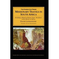 Missionary Travels and Researches in South Africa David Livingstone, Research, South Africa, History, Walmart, Language, Travel, Faith, Search