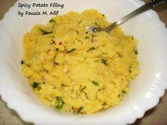 Spicy Potato Filling - Fauzia's Kitchen Fun Indian Veg Recipes, Tofu Recipes, Cooking Recipes, Ethnic Recipes, Indian Snacks, Healthy Recipes, Potato Filling Recipe, Filling Food, Indian Side Dishes