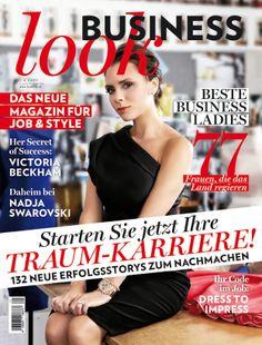 #BusinessLook Magazin - Cover Mai 2014 #looklive #lookmagazinwien #wienlive Beckham, Nadja, Magazin Covers, Victoria, Mai, Magazines, Journals