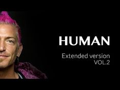 HUMAN Extended version VOL.2 - YouTube