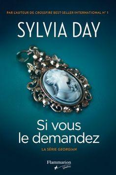 Si vous le demandez / Sylvia Day
