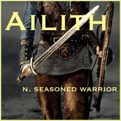 Girls Name: Ailith; Name Meaning: seasoned warrior; Name Origin: Old English - Babies Girl Names - Ideas of Babies Girl Names - Girls Name: Ailith; Name Meaning: seasoned warrior; Name Origin: Old English