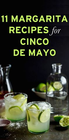 11 Margarita Recipes That Will Spice Up Your Cinco de Mayo (that are just as good after Cinco de Mayo too).