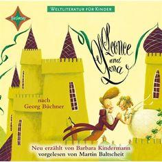 Weltliteratur für Kinder - Leonce und Lena von Georg Büchner [Neu erzählt von Barbara Kindermann] von Georg Büchner im Microsoft Store entdecken
