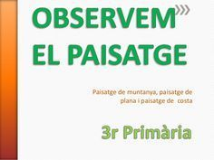 El paisatge a Costa, Thing 1, Science, Songs, Nature, Social, Geography, School, Electric Power