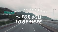 Tom Rosenthal - For You To Be Here  His wife hand paints signs in England