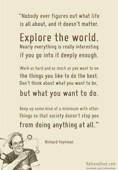 Explore the world....