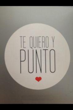Mi corazon?...Ha tomado una decision....Te quiero y punto...♥