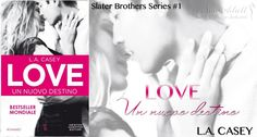 "NEW ADULT E DINTORNI: LOVE. UN NUOVO DESTINO ""Slater Brothers Series #1""..."