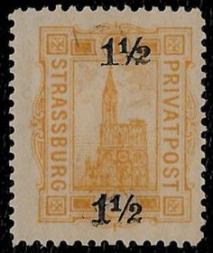 + 1886 Strassburg Alsace Region France Surch. 1.5 on 1pf Cathedral Private Local