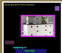 Dining Room Buffet Decor Pinterest 133814