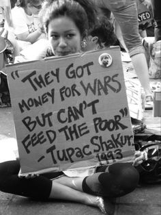 Tupac Shakur's words to consider, In Tupac's words are even more RELEVANT and powerful in the honest and simple words of truth by a complicated poet. 2pac, Tupac Shakur, Protest Signs, Protest Posters, Protest Art, Power To The People, How To Get Money, Me Quotes, Tupac Quotes