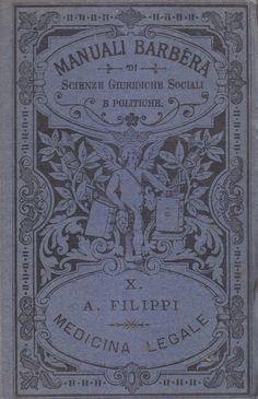 PRINCIPI DI MEDICINA LEGALE di A. Filippi 1919 Barbera editore manuale *