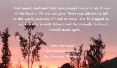 Inspirational quote from the novel Tear Stained Beaches by Courtney Giardina. About love, relationships, life, heartbreak, struggle, strength and moving on