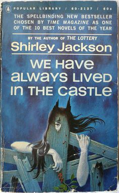 "The haunting image from the once ubiquitous '60s paperback edition of Shirley Jackson's WE HAVE ALWAYS LIVED IN THE CASTLE, a troubling tale of outsiders that evokes memories of ""Grey Gardens."" This troubling image was ripped off wholesale for the key art of an Asian horror film, the name of which escapes me."