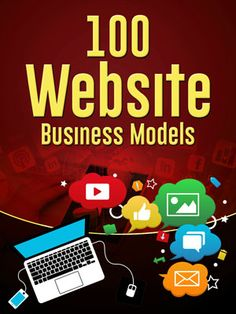 100 Website Business Models #website #websitedesign #business #businesstips #webdesign #webdevelopment #webdev