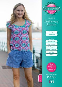 """The Ladies Getaway Shortssewing pattern is an easy fit, pull on shorts with lots of extra features you can add if you like to get creative.   They arefast & easy to make and flattering to lots of shapes and sizes.    3 leg lengths, 3 Waistbands - Topstitched, Enclosed & Covered(covering various widths of elastic from 20-38mm (3/4-1.5""""), Mid or low-rise Waistline, Front & Back Pockets, Side Leg Tabs, Mock Drawstring"""