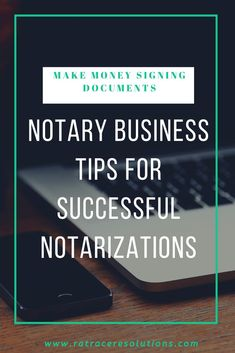 Notary Business Tips for Successful Notarizations - Notary Jobs, Notary Public, Become A Notary, Make Money Online, How To Make Money, Teen Money, Thing 1, Work From Home Tips, Business Tips