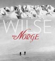 Wilse: mitt Norge