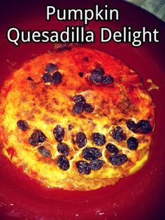 Pumpkin Quesadilla Delight...Two activities to do with toddlers through elementary children.  They will have fun with the play/ helping too.